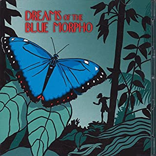 Dreams of the Blue Morpho audiobook cover art