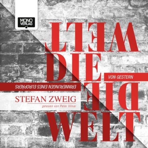 Die Welt von Gestern audiobook cover art