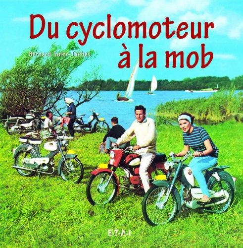 Du cyclomoteur à la mob