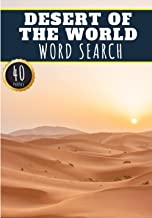 Desert Of the World Word Search: 40 Puzzles with Word Scramble | Challenging Puzzle Book For Adults, Kids and Seniors | Mo...