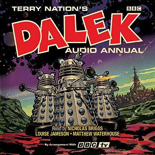 The Dalek Audio Annual: Dalek Stories from the Doctor Who universe