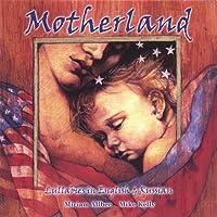 Motherland: Lullabies in English & Russian
