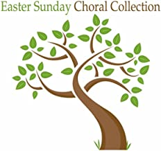Easter Sunday Choral Collection