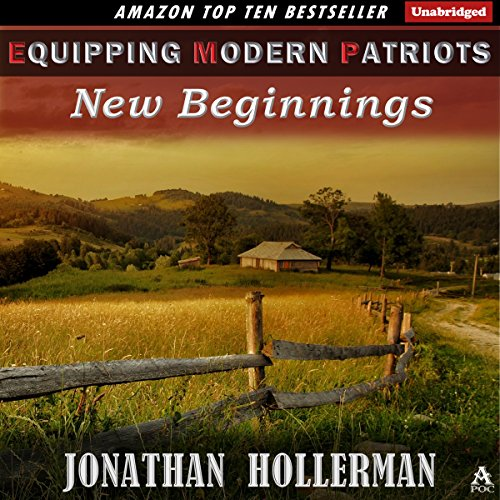 EMP: Equipping Modern Patriots: New Beginnings audiobook cover art