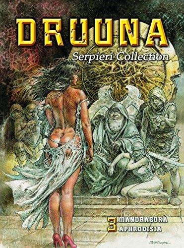 Serpieri Collection - Druuna 03: Mandragora & Aphrodisia