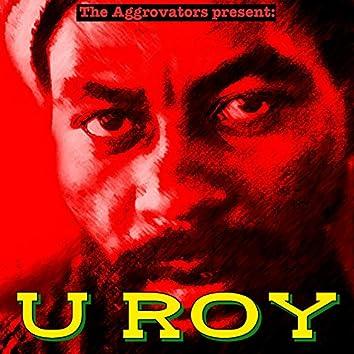 The Aggrovators Present U Roy