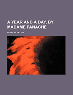 A Year and a Day, by Madame Panache