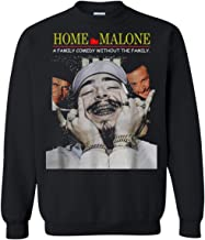 Home Malone A Family Comedy Without The Family Sweatshirt