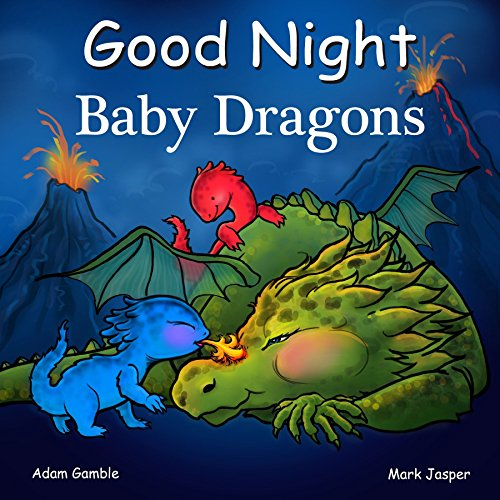 Good Night Baby Dragons (Good Night Our World)