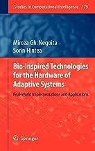 تكنولوجيا bio-inspired أدوات من أجل والمتكيف أنظمة: real-world implementations التطبيقات (الدراسات في computational الذكاء)