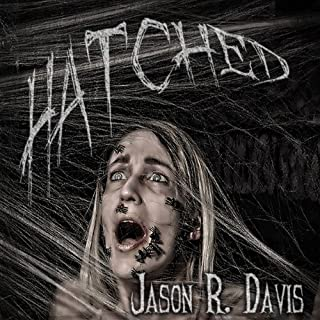 Hatched     Invisible Spiders, Volume 1              By:                                                                                                                                 Jason R Davis                               Narrated by:                                                                                                                                 Darren Marlar                      Length: 8 hrs and 59 mins     36 ratings     Overall 4.1