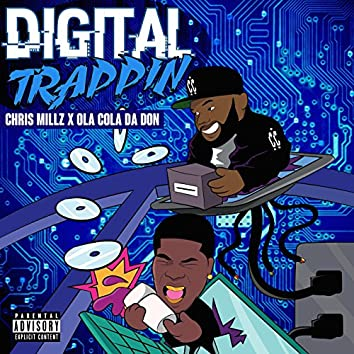 Digital Trappin