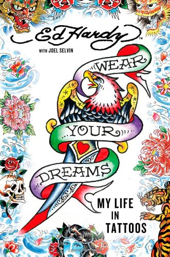 Price comparison product image Wear Your Dreams: My Life in Tattoos