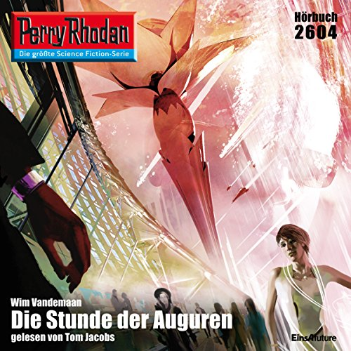Die Stunde der Auguren     Perry Rhodan 2604              By:                                                                                                                                 Wim Vandemaan                               Narrated by:                                                                                                                                 Tom Jacobs                      Length: 3 hrs and 33 mins     Not rated yet     Overall 0.0