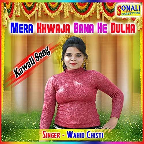 Wahid Chisti