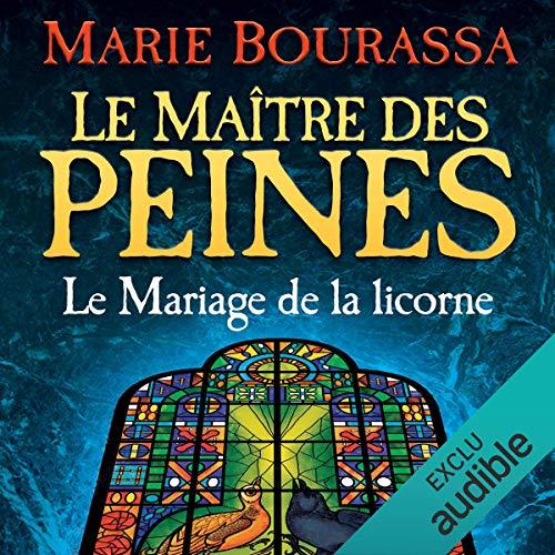 Le Mariage de la licorne                   De :                                                                                                                                 Marie Bourassa                               Lu par :                                                                                                                                 Erika Gagnon                      Durée : 18 h et 15 min     14 notations     Global 4,5
