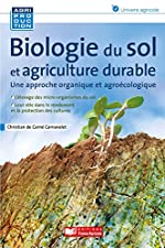 Biologie du sol et agriculture durable de CHRISTIAN CARNAVALET
