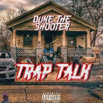 Trap Talk