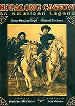 Hopalong Cassidy: An American Legend