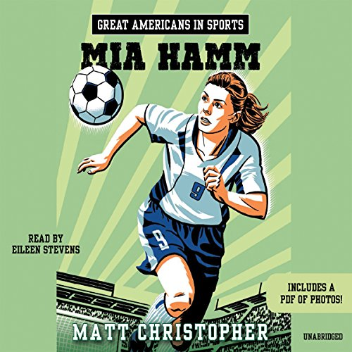 Great Americans in Sports: Mia Hamm audiobook cover art