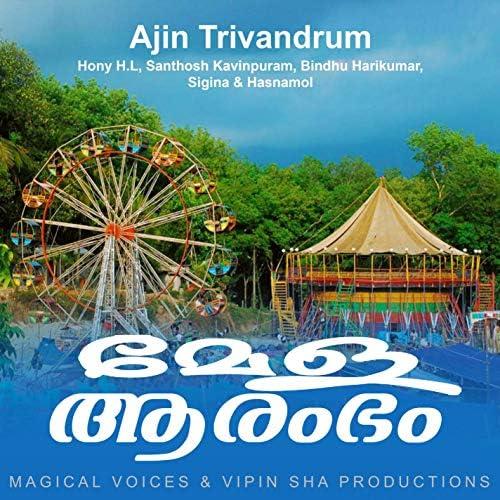 Ajin Trivandrum, Hony H.L, Santhosh Kavinpuram, Bindhu Harikumar, Sigina & Hasnamol