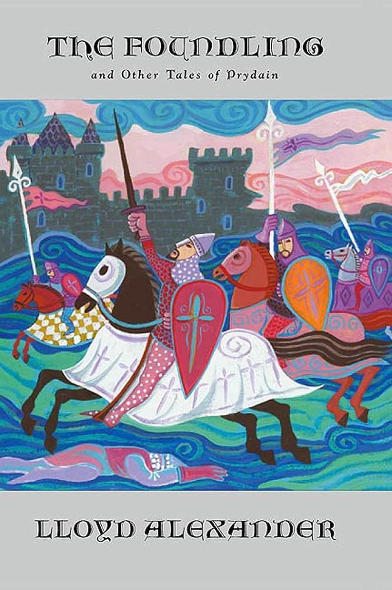 ホール観光忙しいThe Foundling: And Other Tales of Prydain (The Chronicles Of Prydain Book 6) (English Edition)