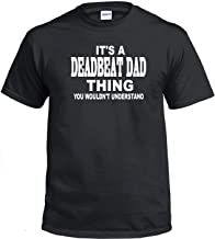 STUFF WITH ATTITUDE Deadbeat DAD Thing Black T-Shirt