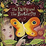 The Fairy and The Butterfly: A Magic Tale of Friendship and Growth