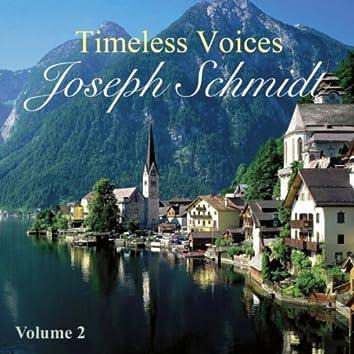 Timeless Voices: Joseph Schmidt Vol 2