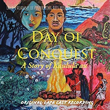 Day of Conquest: A Story of Kaululāʻau