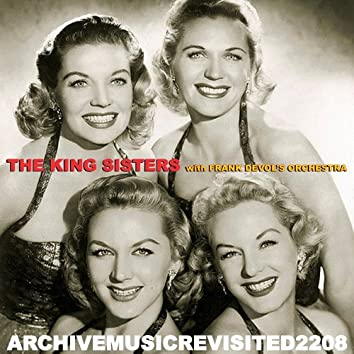 The King Sisters with Frank DeVol's Orchestra