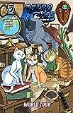 Hero Cats of Stellar City Volume 4: World Tour