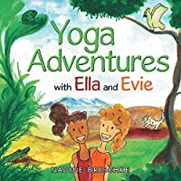Yoga Adventures With Ella and Evie