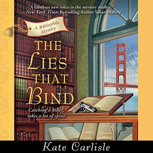 The Lies That Bind     A Bibliophile Mystery              By:                                                                                                                                 Kate Carlisle                               Narrated by:                                                                                                                                 Eileen Stevens                      Length: 9 hrs and 12 mins     242 ratings     Overall 4.2