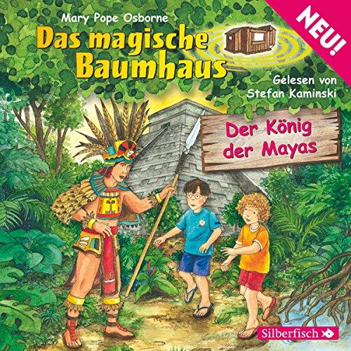 Der König der Mayas (Das magische Baumhaus 51) Titelbild