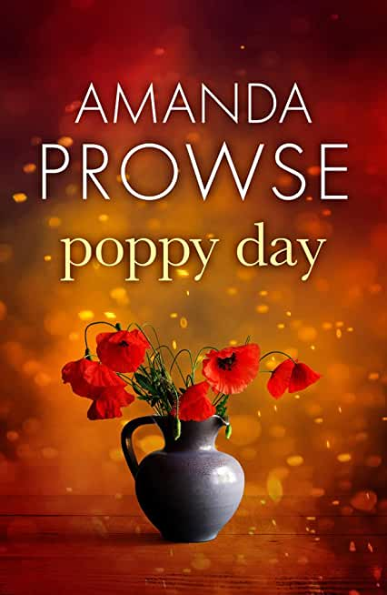 Poppy Day: The gripping army love story from the number 1 bestseller (No Greater Love) (English Edition)