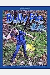 Bully Pie Paperback