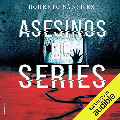 Asesinos de series [Series Killer] audiobook cover art