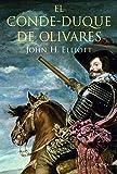 El conde-duque de Olivares (Serie Mayor)