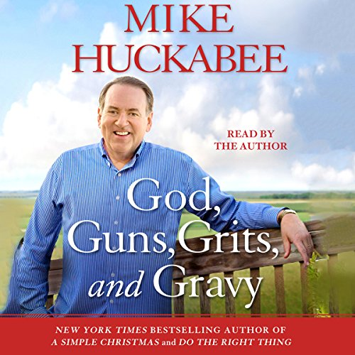 God, Guns, Grits, and Gravy audiobook cover art