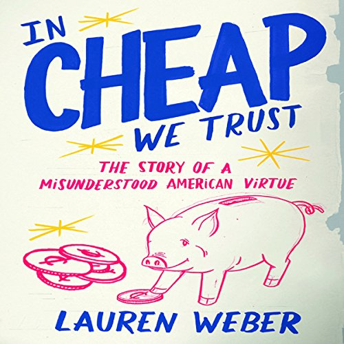 In Cheap We Trust audiobook cover art