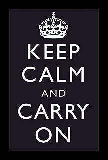 Buyartforless Framed Work Keep Calm and Carry On (Motivational, Dark Blue) 18x12 Art Print Poster,