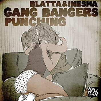Gang Bangers / Punching