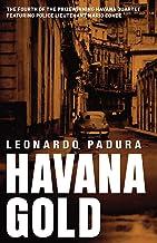 Havana Gold: The Havana Quartet (Mario Conde Investigates) (English Edition)