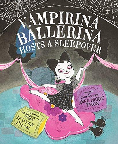 Vampirina Ballerina Hosts a Sleepover (Picture Book Book 2) (English Edition)