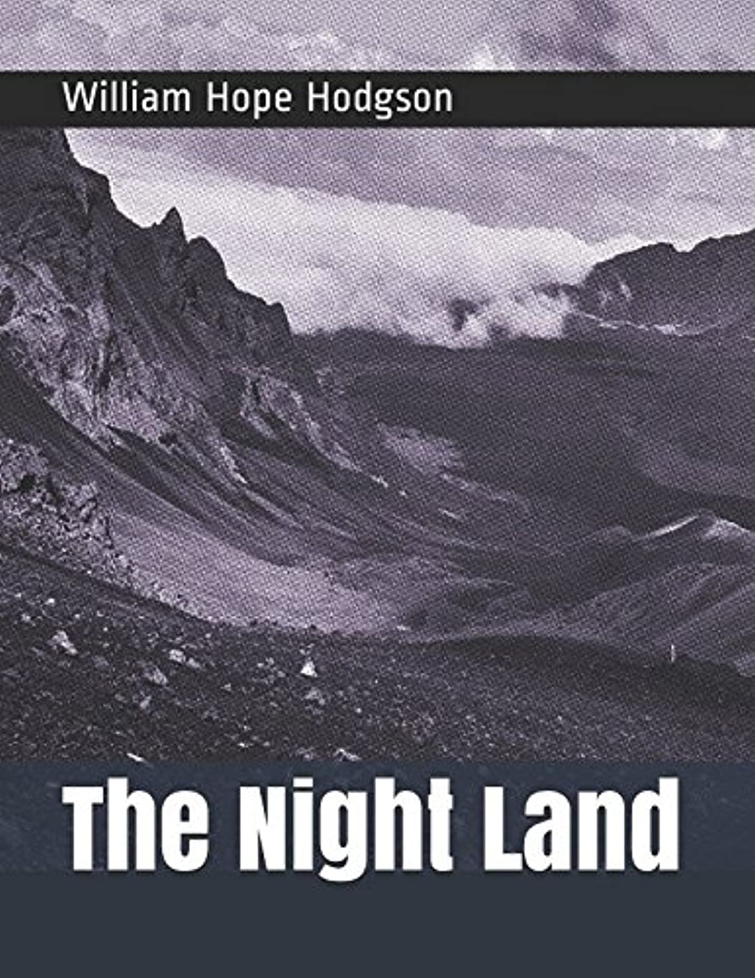 泥沼切り下げ破壊的なThe Night Land