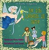 """EN LOS ZAPATOS DE OWEN: Un libro de la serie """"El hada Empatía"""" para niños de 5 a 10 años sobre la prevención del bullying escolar a través de la empatía, la compasión y la participación."""