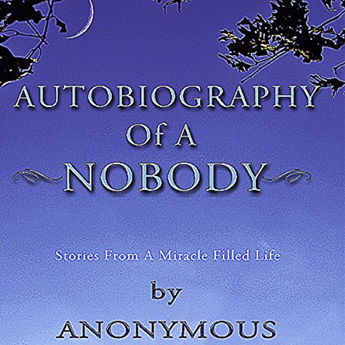 Autobiography of a Nobody audiobook cover art