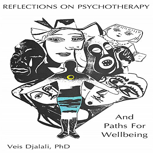 Reflections on Psychotherapy and Paths for Wellbeing audiobook cover art