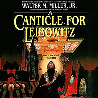 A Canticle for Leibowitz                   By:                                                                                                                                 Walter M. Miller Jr.                               Narrated by:                                                                                                                                 Tom Weiner                      Length: 10 hrs and 55 mins     32 ratings     Overall 4.1